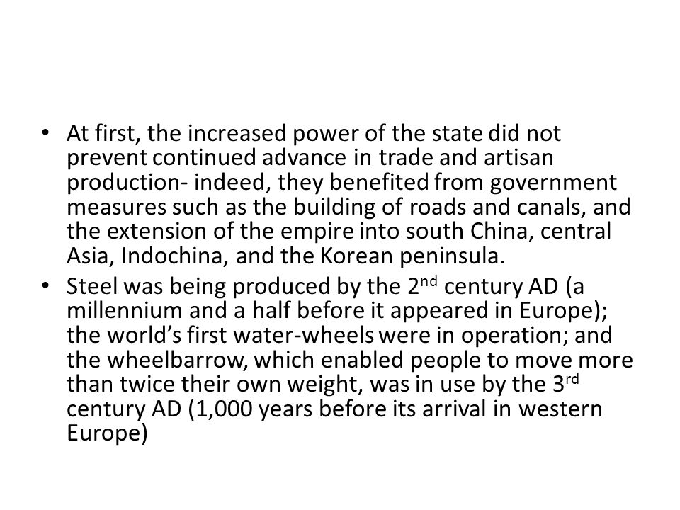 But the independence of the merchants- entrepreneurs as a class were curtailed.