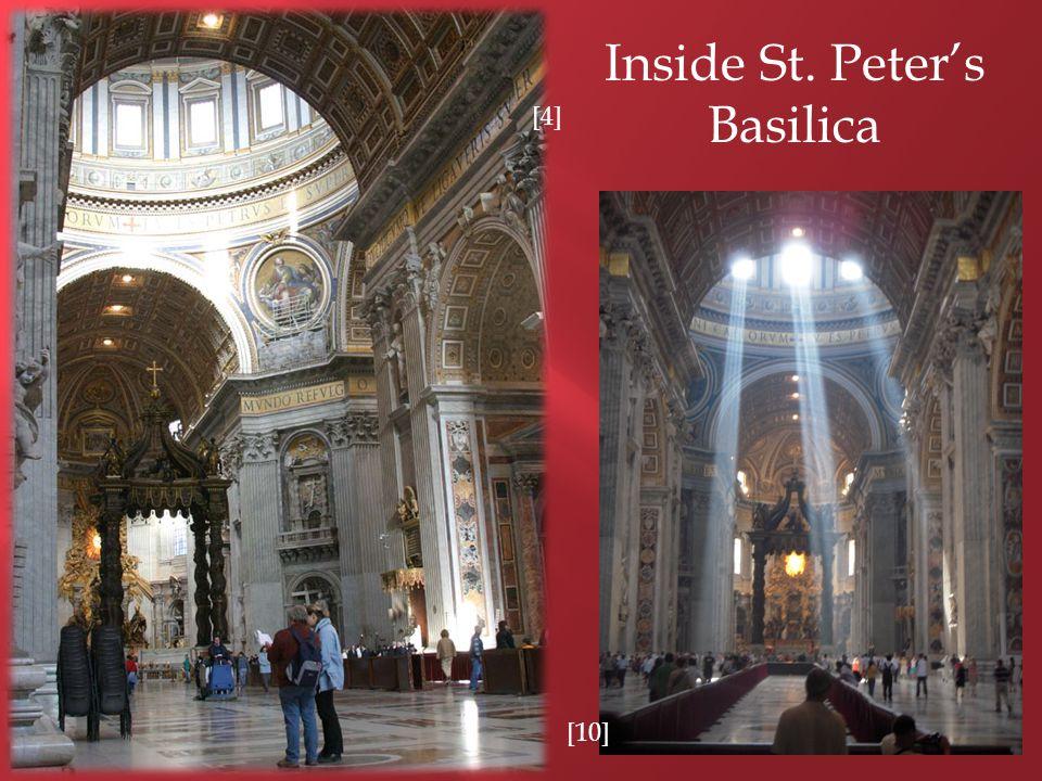[4] Inside St. Peter's Basilica [10]