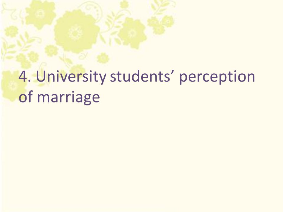 4. University students' perception of marriage