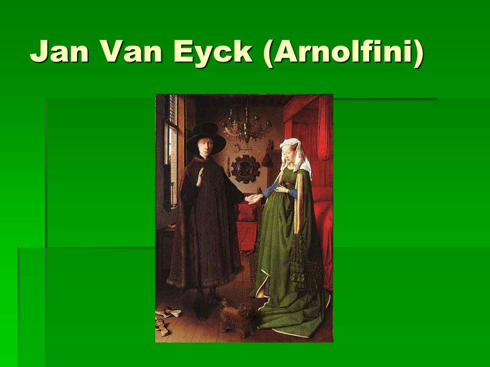 Jan Van Eyck (Arnolfini)