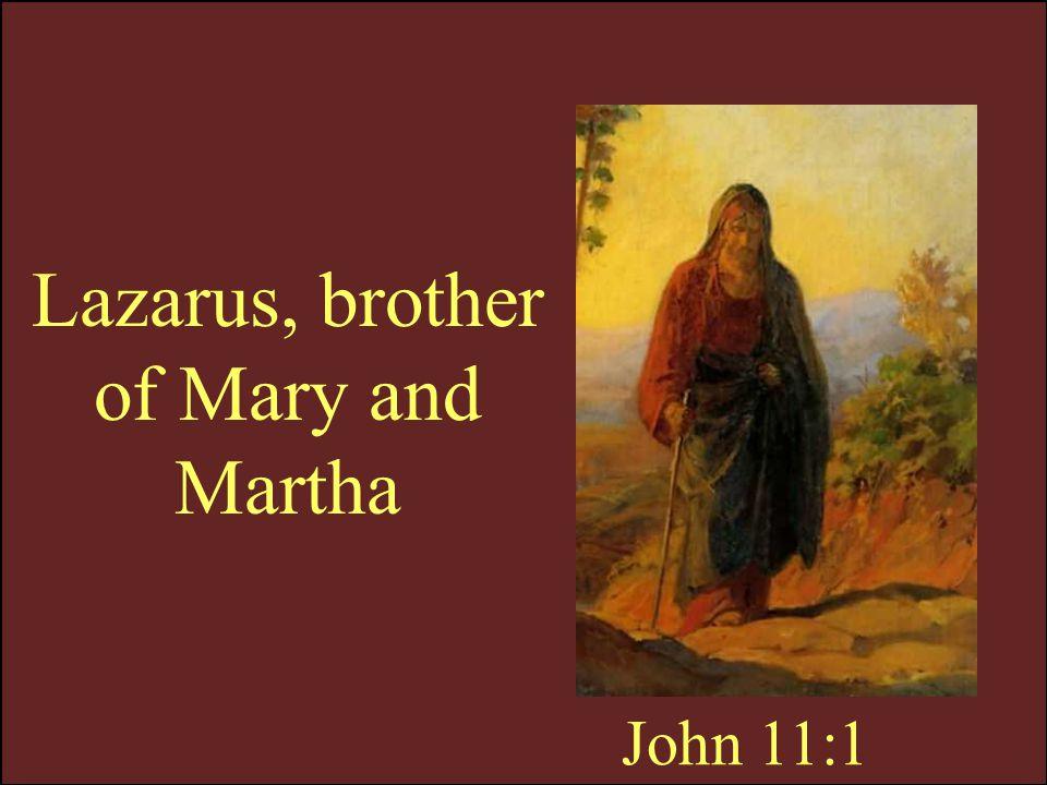 …Lazarus, come forth. John 11:43