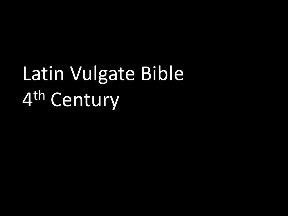 Latin Vulgate Bible 4 th Century