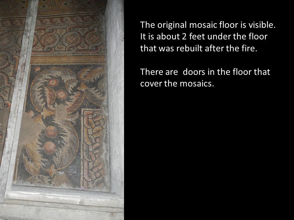 The original mosaic floor is visible.