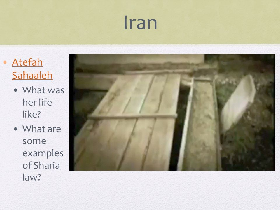 Iran Atefah SahaalehAtefah Sahaaleh What was her life like What are some examples of Sharia law