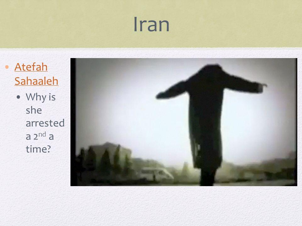 Iran Atefah SahaalehAtefah Sahaaleh Why is she arrested a 2 nd a time