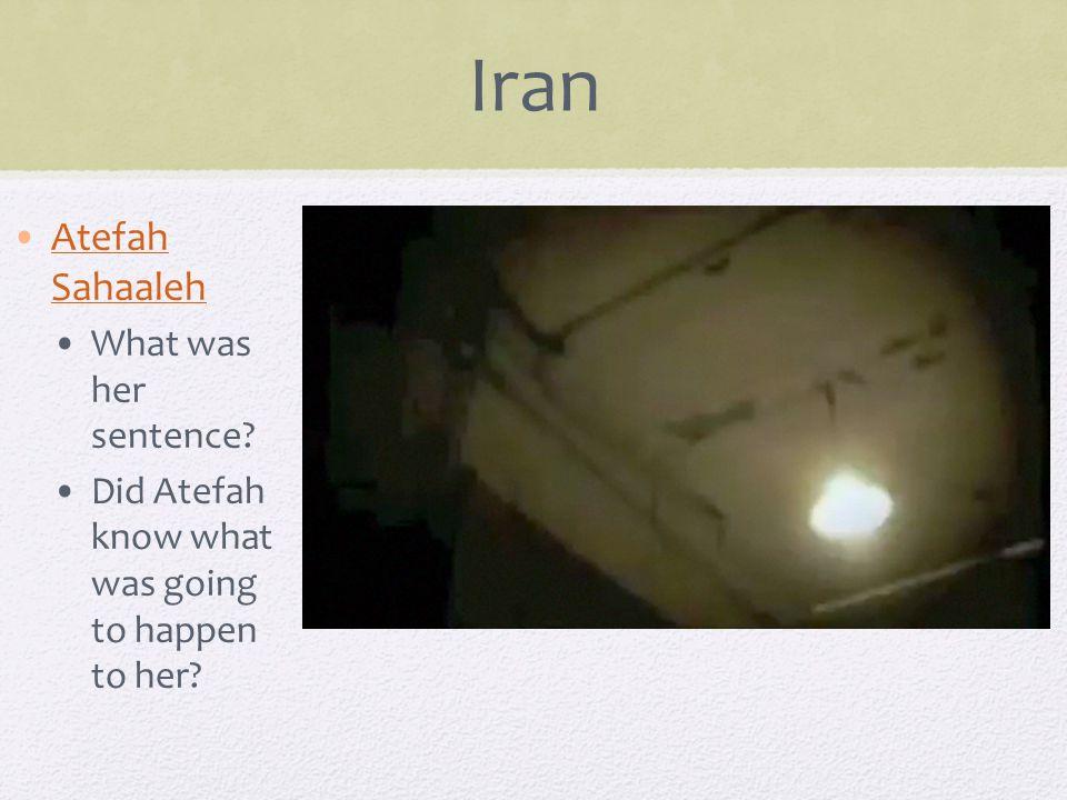 Iran Atefah SahaalehAtefah Sahaaleh What was her sentence.