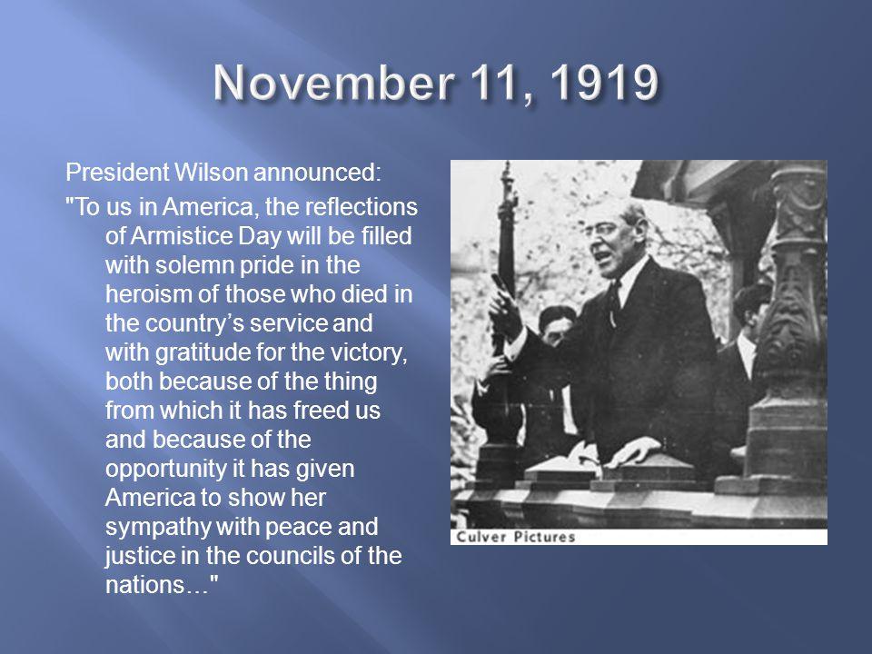 President Wilson announced: