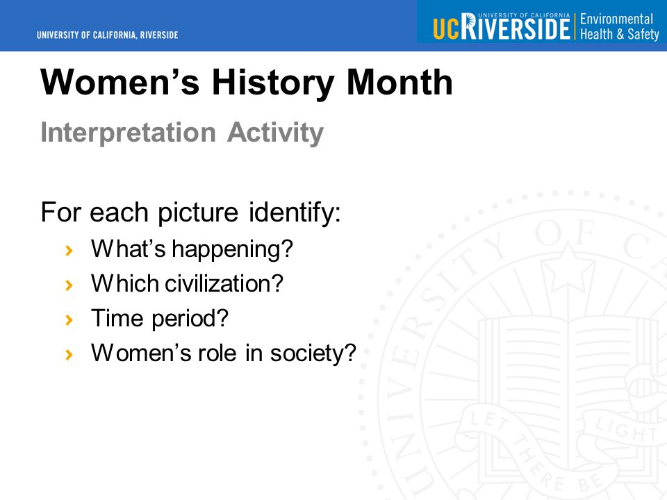 Women's History Month Interpretation Activity For each picture identify: What's happening.