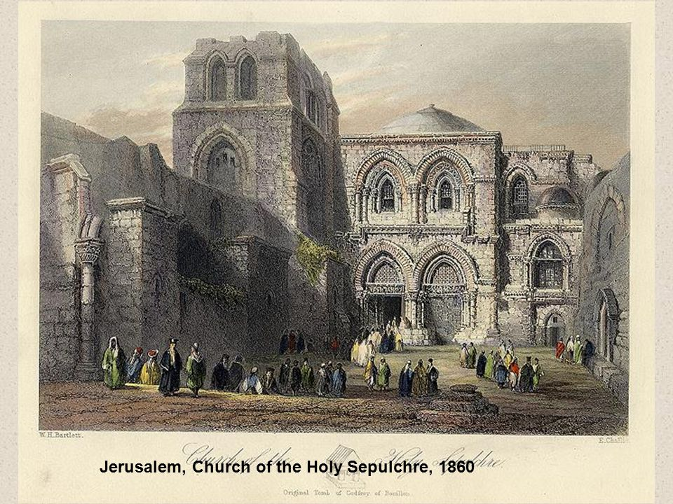 Jerusalem, Church of the Holy Sepulchre, 1860