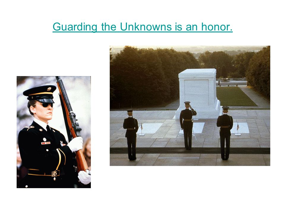 Guarding the Unknowns is an honor.