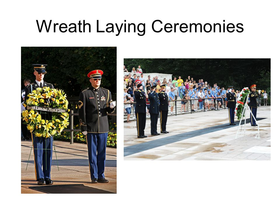 Wreath Laying Ceremonies