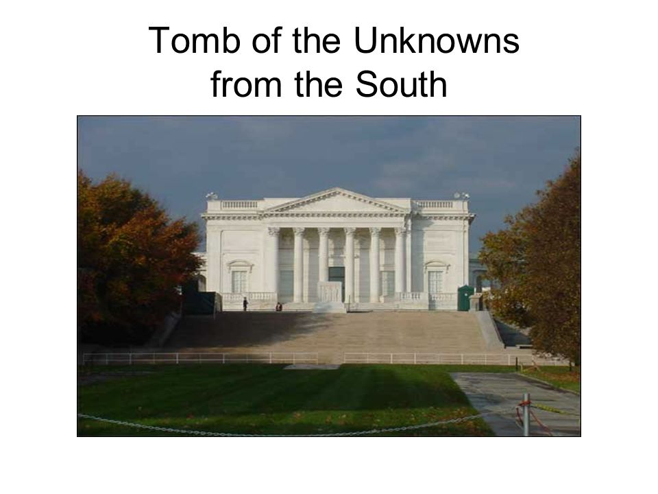Tomb of the Unknowns from the South