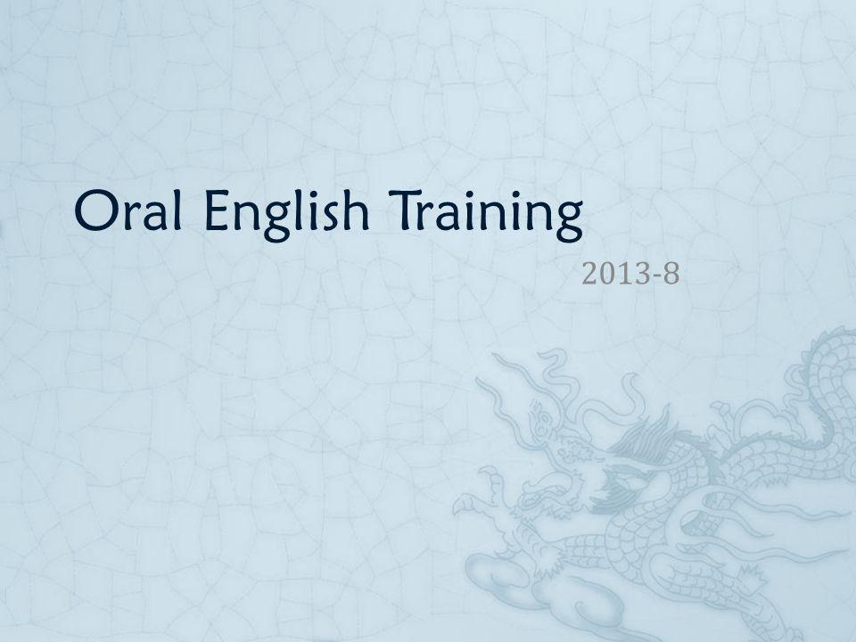 Oral English Training 2013-8