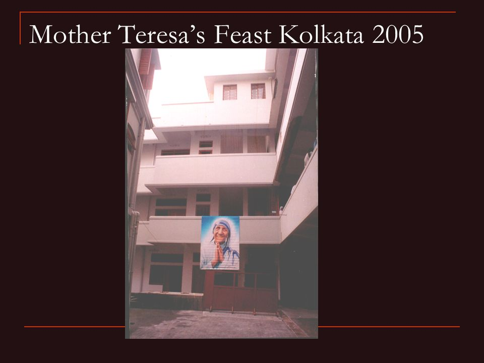 Mother Teresa's Feast Kolkata 2005