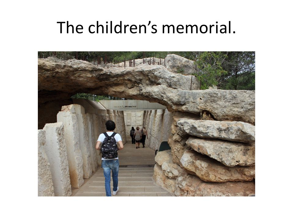 The children's memorial.