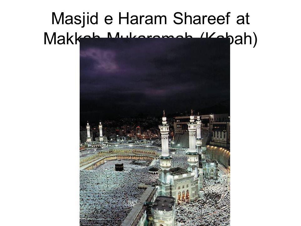 Masjid e Haram Shareef at Makkah Mukaramah (Kabah)