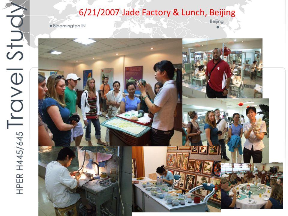 6/21/2007 Jade Factory & Lunch, Beijing