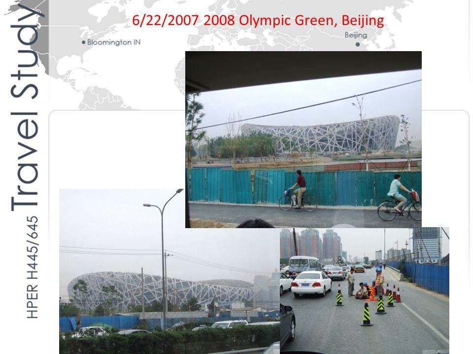 6/22/2007 2008 Olympic Green, Beijing
