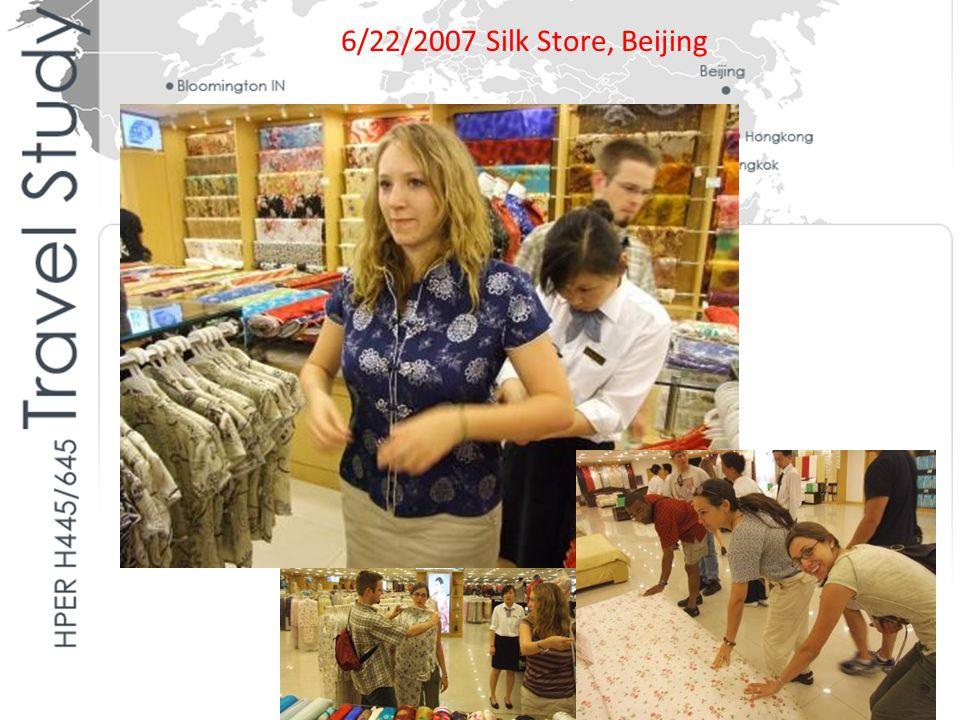 6/22/2007 Silk Store, Beijing