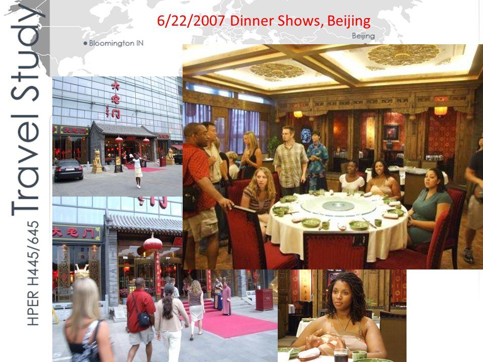 6/22/2007 Dinner Shows, Beijing
