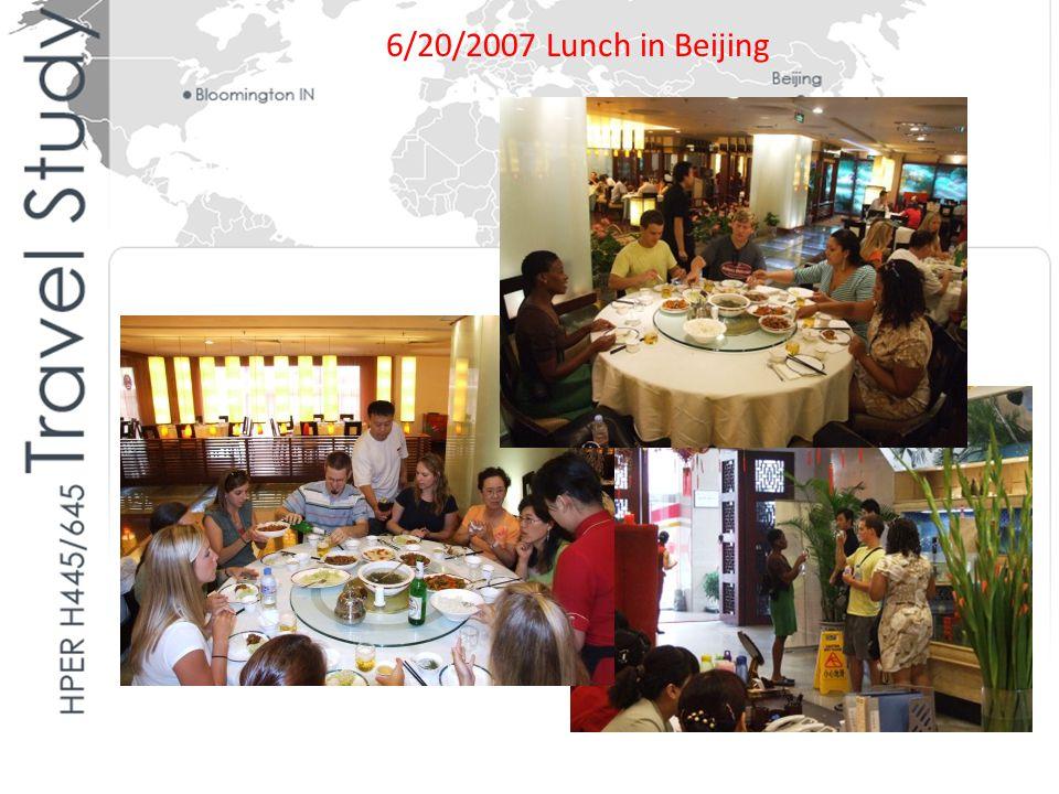 6/20/2007 Lunch in Beijing