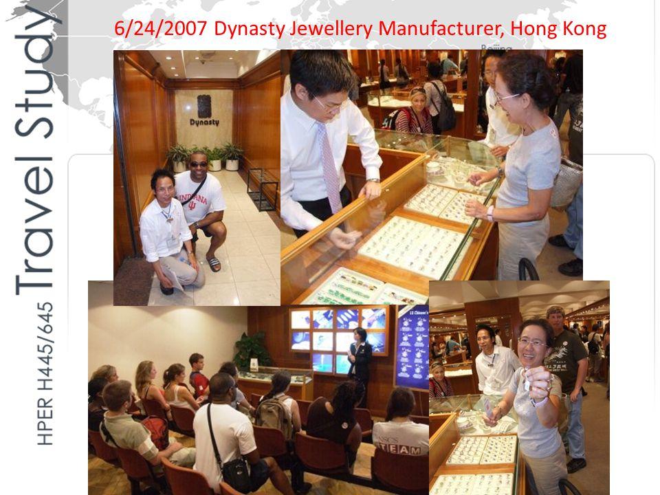 6/24/2007 Dynasty Jewellery Manufacturer, Hong Kong