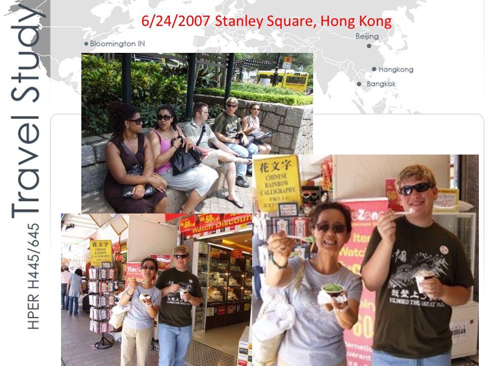 6/24/2007 Stanley Square, Hong Kong
