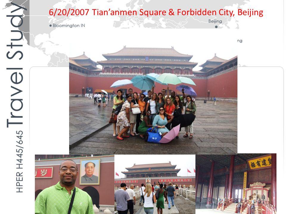 6/20/2007 Tian'anmen Square & Forbidden City, Beijing