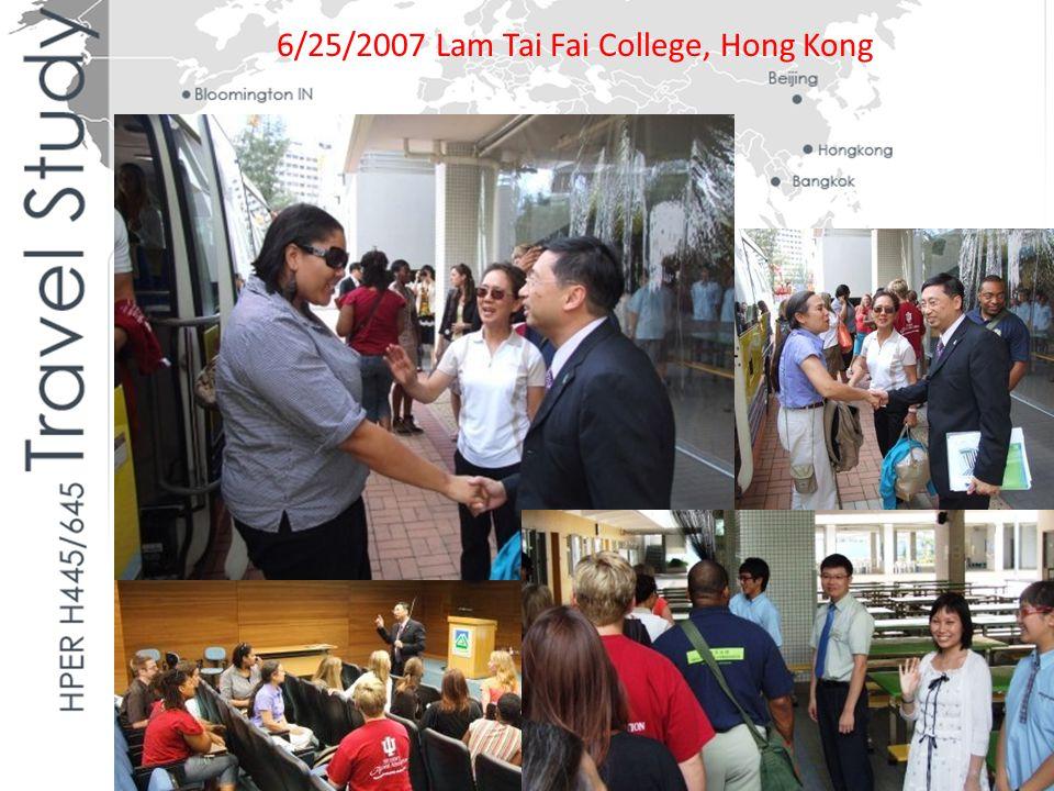 6/25/2007 Lam Tai Fai College, Hong Kong