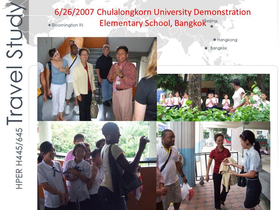 6/26/2007 Chulalongkorn University Demonstration Elementary School, Bangkok