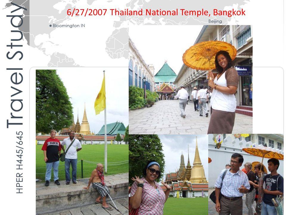 6/27/2007 Thailand National Temple, Bangkok