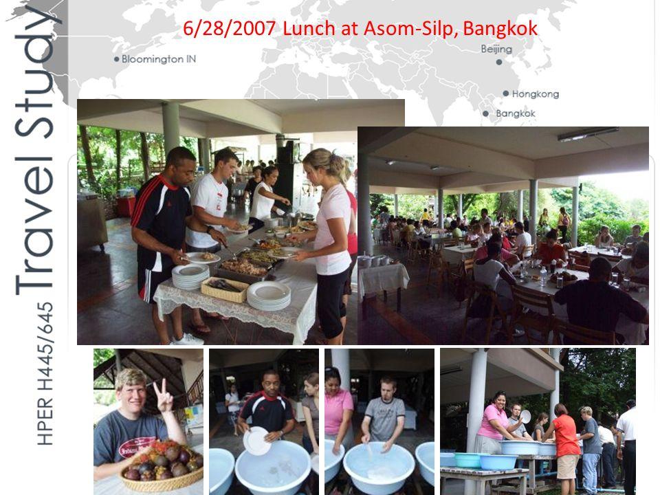 6/28/2007 Lunch at Asom-Silp, Bangkok