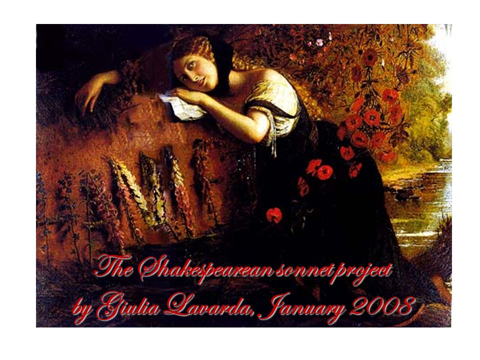 The Shakespearean sonnet project by Giulia Lavarda, January 2008