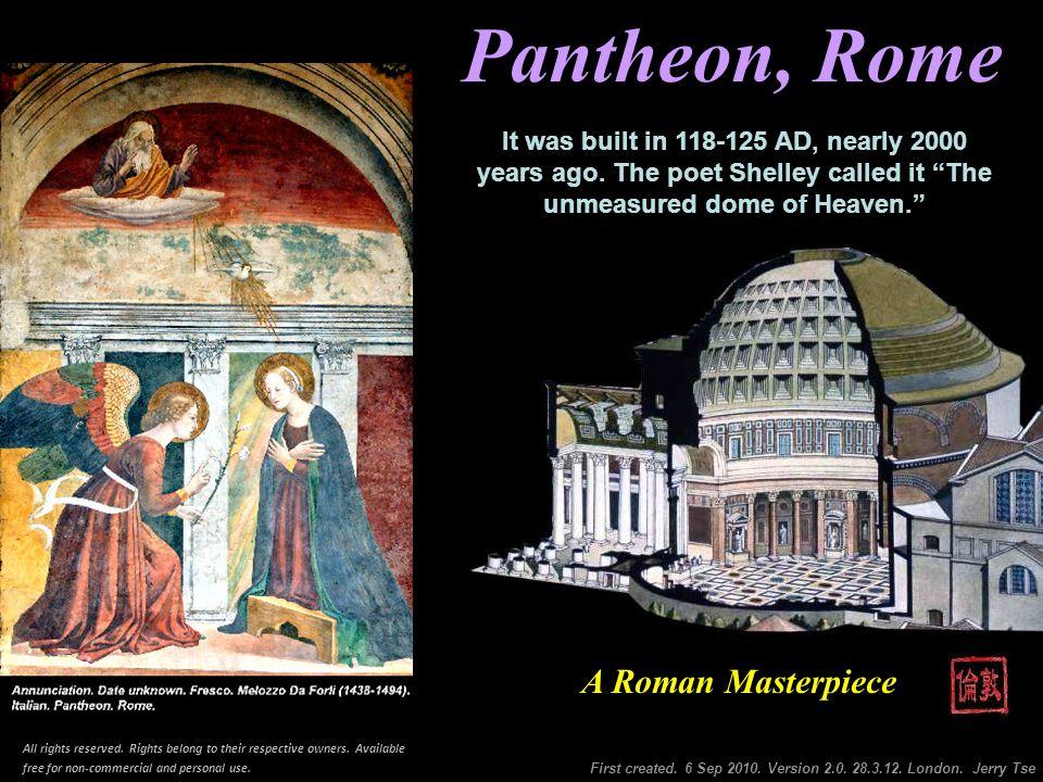 Pantheon Pantheon, Rome First created.6 Sep 2010.