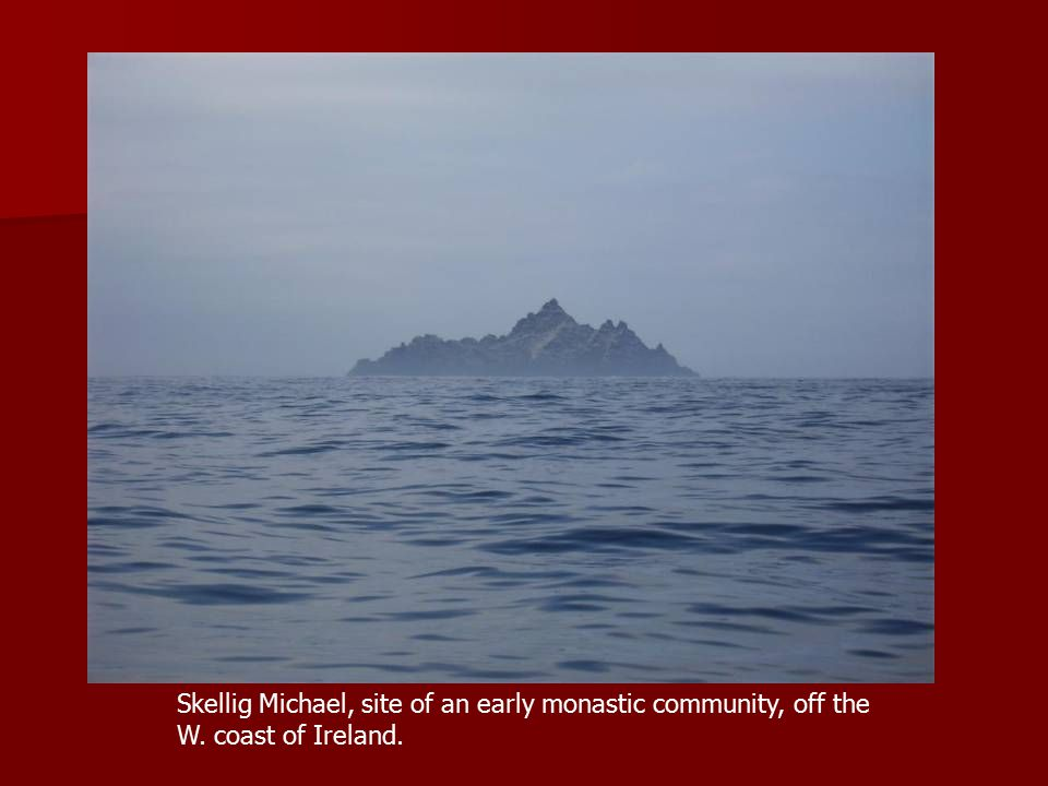 Skellig Michael, site of an early monastic community, off the W. coast of Ireland.