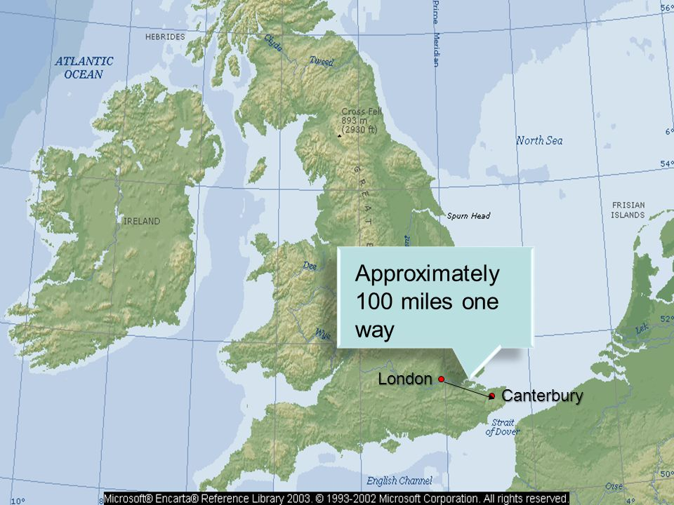 London Canterbury Approximately 100 miles one way