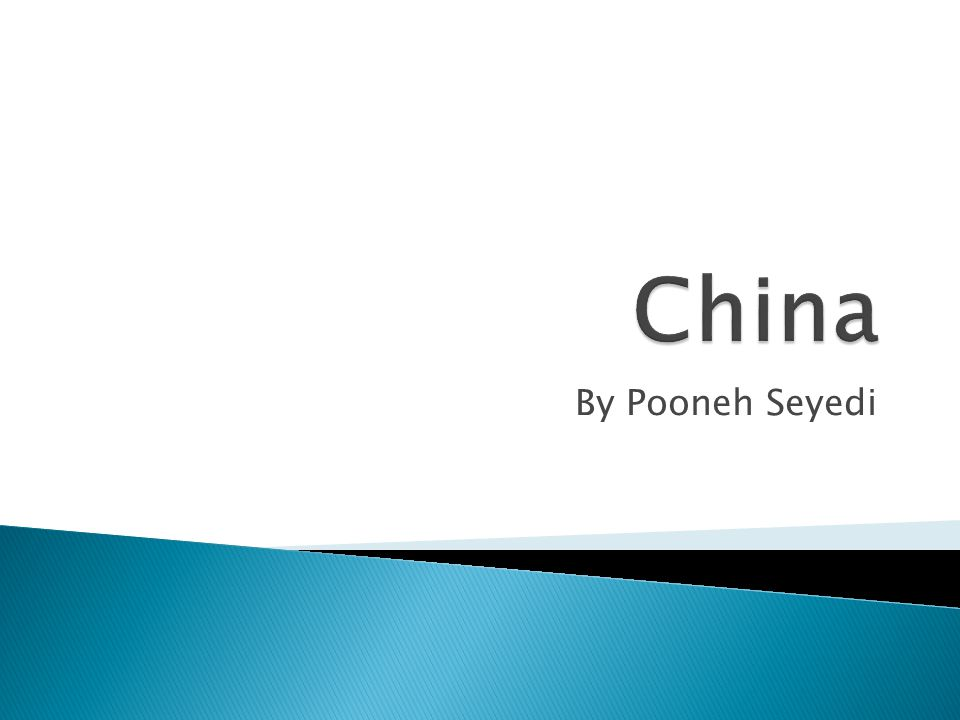  China is officialy know as the People's Republic of China.