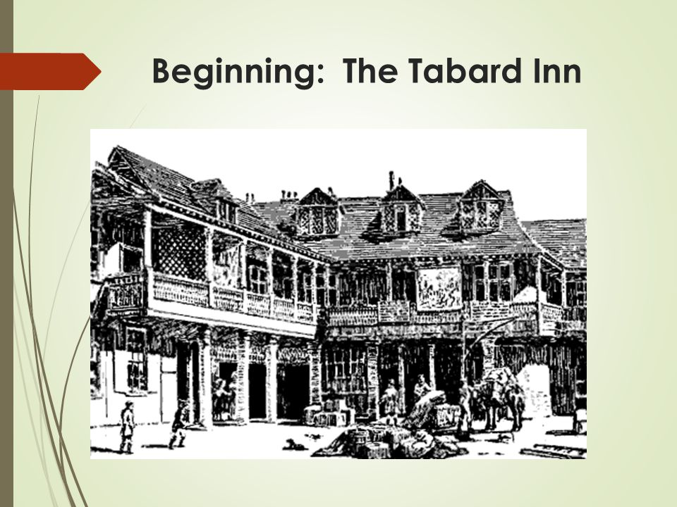 Beginning: The Tabard Inn