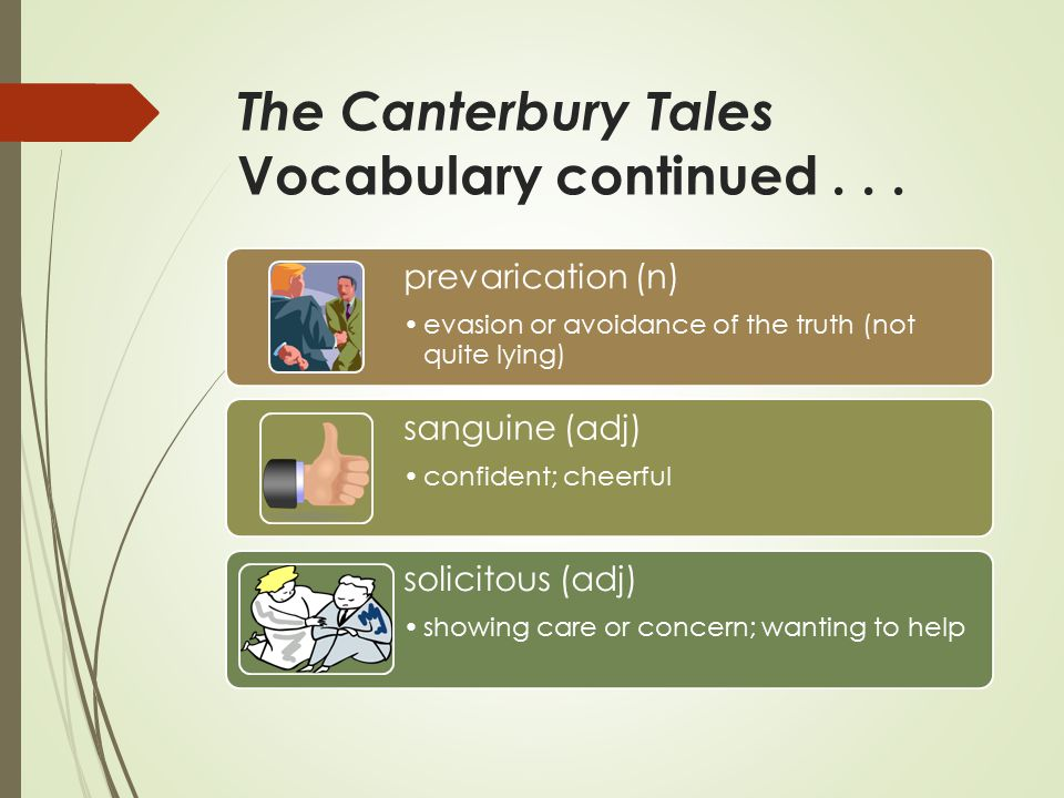 The Canterbury Tales Vocabulary continued...