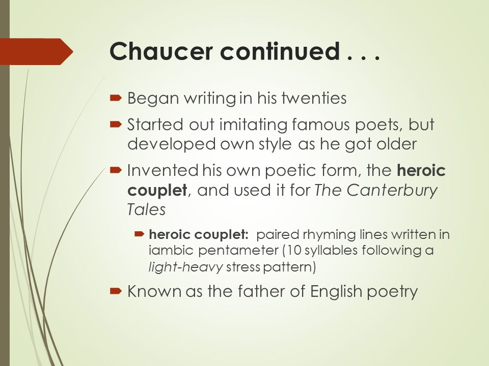 Chaucer continued...