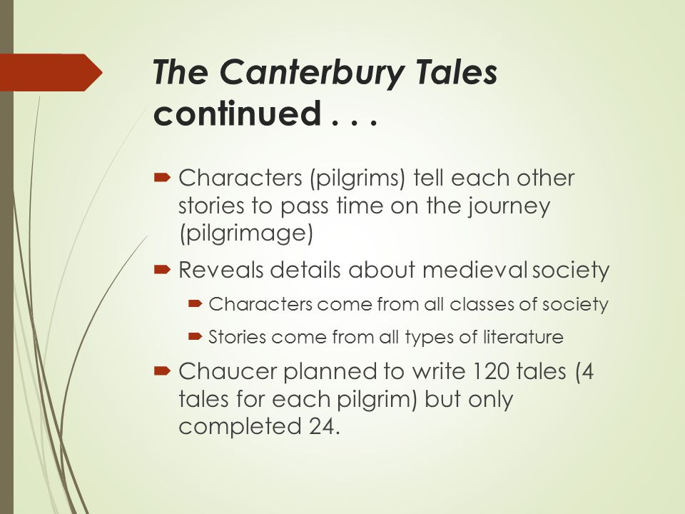 The Canterbury Tales continued...