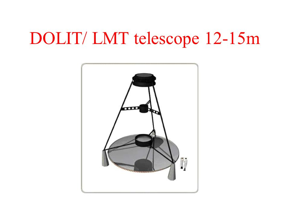 Overall Objective: The Romanian DOLIT telescope will constitute a high entry, low cost, high-range class (12m-14m) telescope, planned to be fully automated (robotic and remote control), based on a liquid 12-14m primary mirror (LMT), working in both photometric (from optical to near IR) and spectroscopic modes.