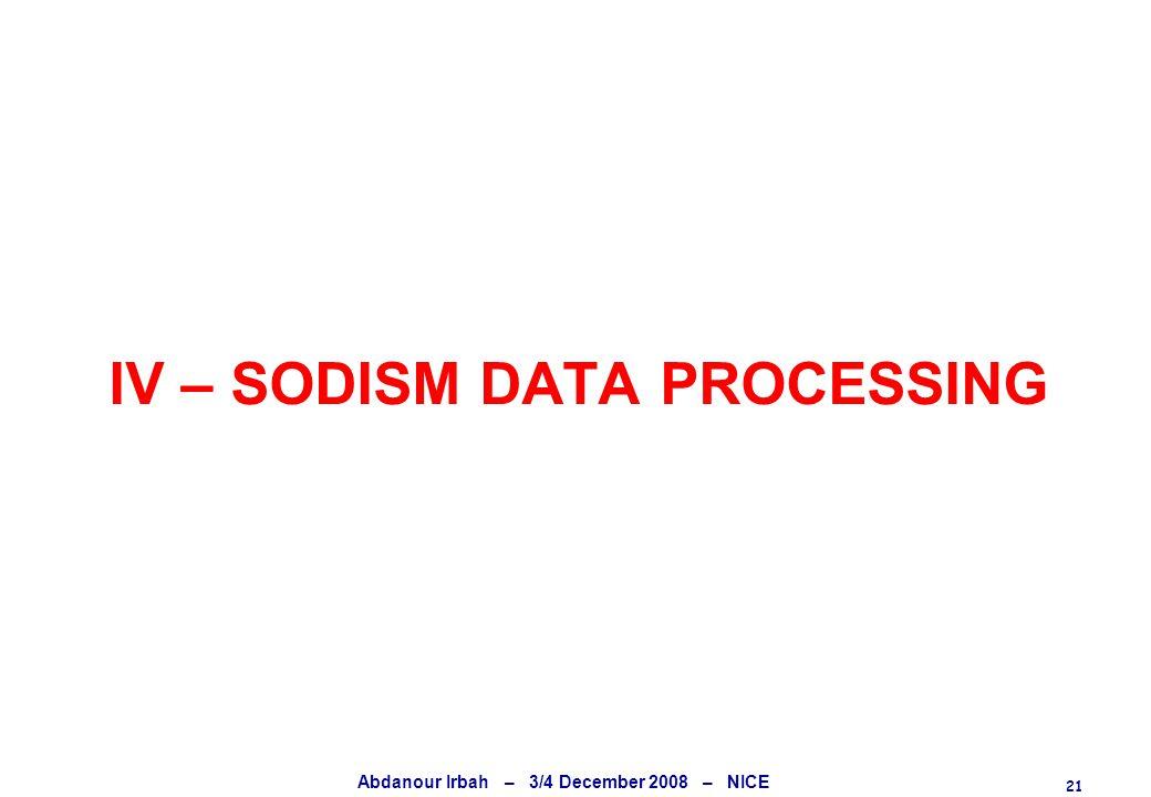 21 Abdanour Irbah – 3/4 December 2008 – NICE IV – SODISM DATA PROCESSING