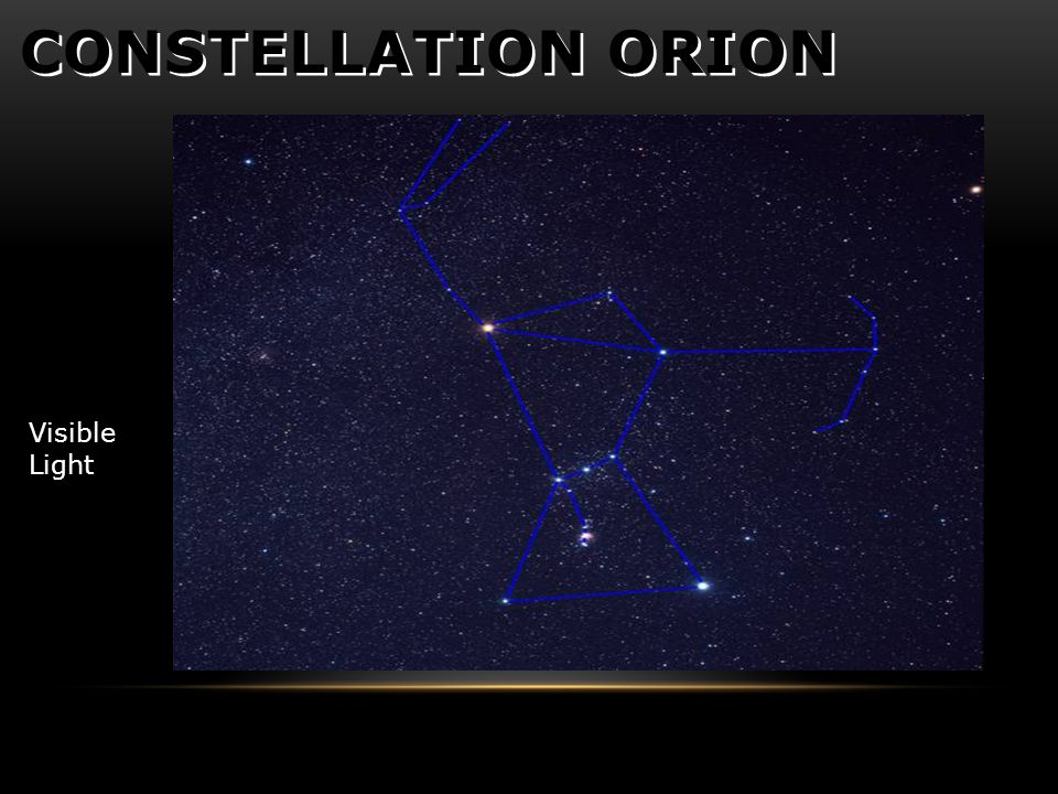 CONSTELLATION ORION Visible Light