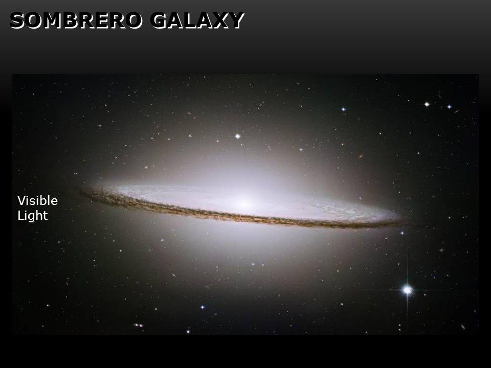 SOMBRERO GALAXY Visible Light