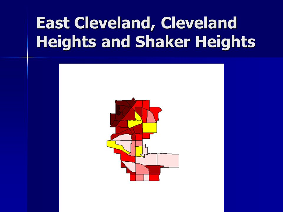 East Cleveland, Cleveland Heights and Shaker Heights