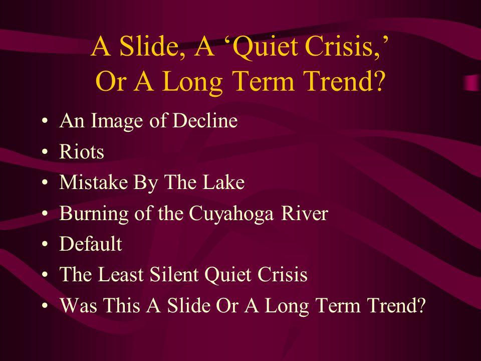 A Slide, A 'Quiet Crisis,' Or A Long Term Trend.