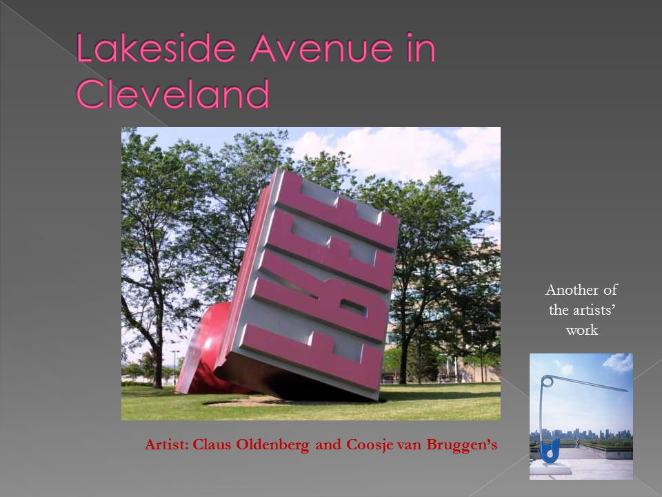 One of Cleveland's most controversial pieces of Public Art is Claus Oldenburg and Coosje van Bruggen's Free Stamp Sculpture.