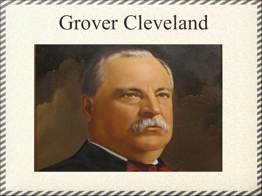 Grover s Successes & Failures Success: Cleveland restores honesty and impartially to the government.