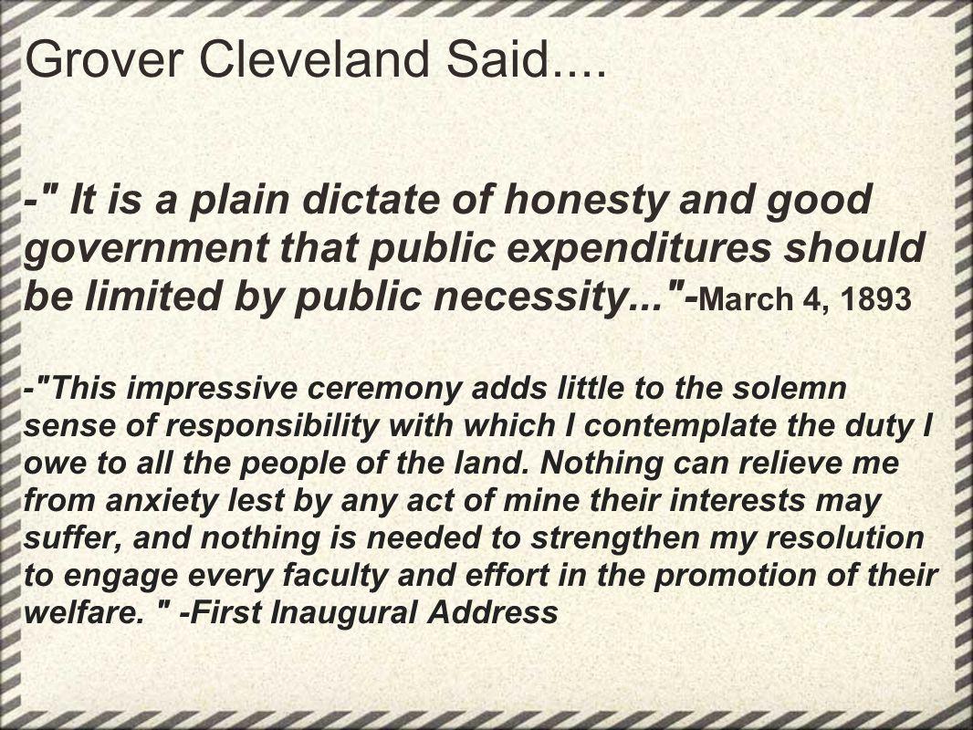Grover Cleveland Said....